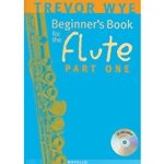 BEGINNER'S BOOK FOR THE FLUTE - PART 1 W/CD