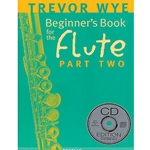 BEGINNER'S BOOK FOR THE FLUTE - PART 2 W/CD