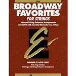 BROADWAY FAVORITES FOR STRINGS - CELLO