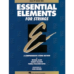 Essential Elements for Strings (Original Series) Book 2 Cello
